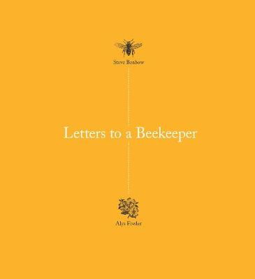 Letters to a Beekeeper book