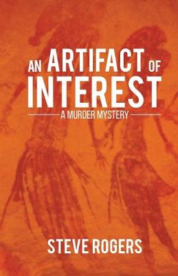 Artifact of Interest by Steve Rogers