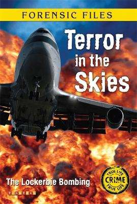 Forensic Files: Terror In The Skies by Amanda Howard