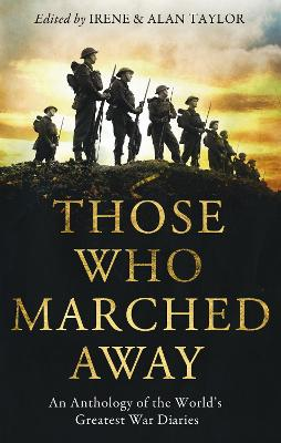 Those Who Marched Away by Alan Taylor