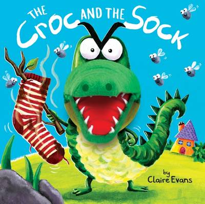 Croc and the Sock by Claire Evans