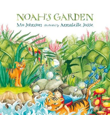 Noah's Garden by Mo Johnson