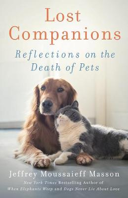 Lost Companions: Reflections on the Death of Pets book