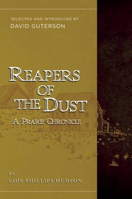 Reapers of the Dust by Lois Phillips Hudson
