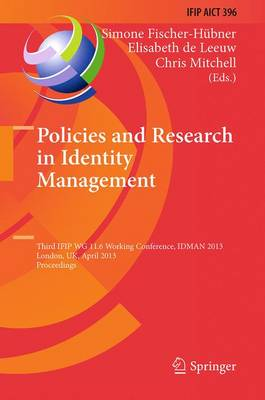 Policies and Research in Identity Management by Simone Fischer-Hubner