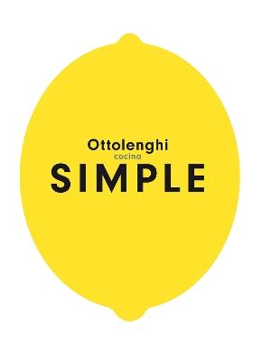 Cocina simple / Ottolenghi Simple book