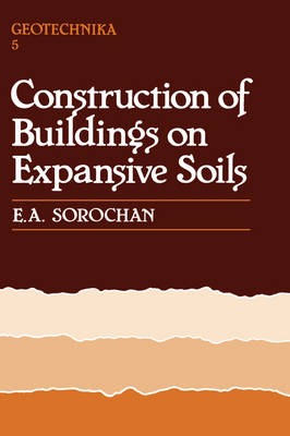 Construction of Buildings on Expansive Soils book