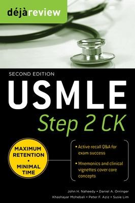 Deja Review USMLE Step 2 CK by John Naheedy