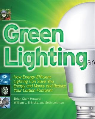 Green Lighting by Brian Clark Howard