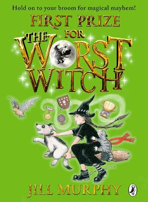The First Prize for the Worst Witch by Jill Murphy