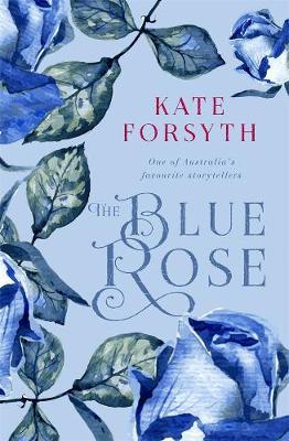 The Blue Rose by Hannah de Valda