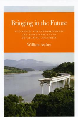 Bringing in the Future by William Ascher
