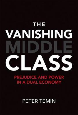 Vanishing Middle Class by Peter Temin