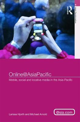 Online@AsiaPacific by Larissa Hjorth
