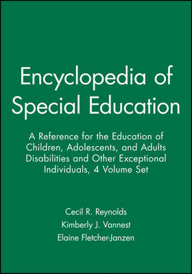 Encyclopedia of Special Education by Cecil R. Reynolds