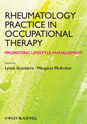 Rheumatology Practice in Occupational Therapy -   Promoting Lifestyle Management by Lynne Goodacre
