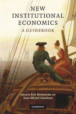 New Institutional Economics by Eric Brousseau