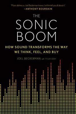 The Sonic Boom by Joel Beckerman