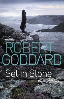 Set In Stone by Robert Goddard