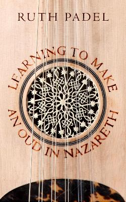 Learning to Make an Oud in Nazareth book