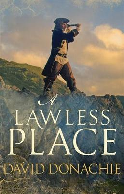 A Lawless Place by David Donachie