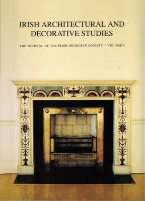 Irish Architectural and Decorative Studies v. 1 by Sean O'Reilly