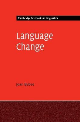 Language Change by Joan L. Bybee