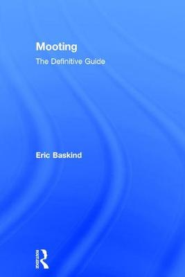 Mooting by Eric Baskind