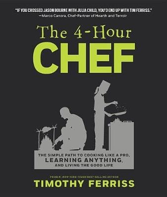 4-Hour Chef by Timothy Ferriss