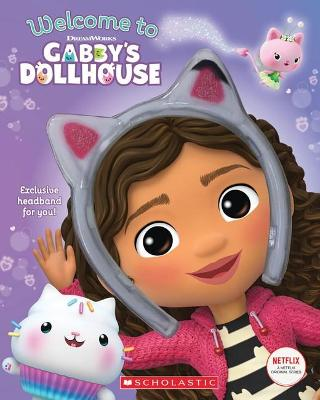 Welcome to Gabby's Dollhouse (Dreamworks) book