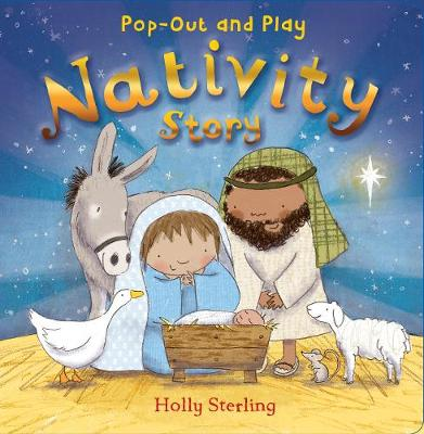 Pop-Out and Play Nativity Story by Holly Sterling