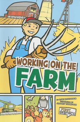 Working on the Farm by Lori Mortensen