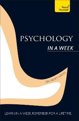 Psychology In A Week: Teach Yourself by Nicky Hayes