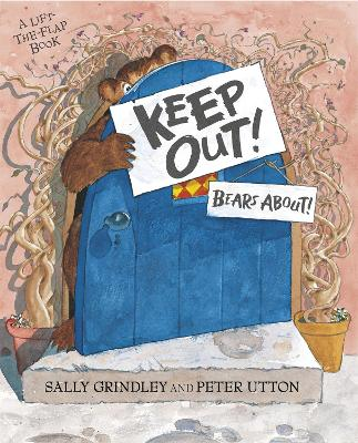 Keep Out! by Sally Grindley