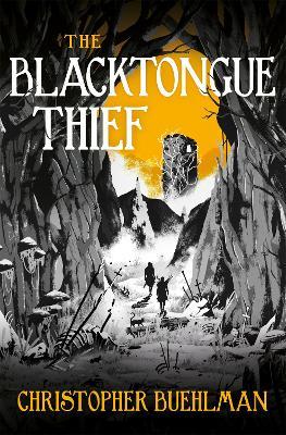 The Blacktongue Thief book