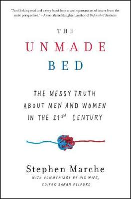 The Unmade Bed by Stephen Marche