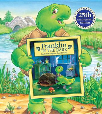 Franklin in the Dark by ,Paulette Bourgeois