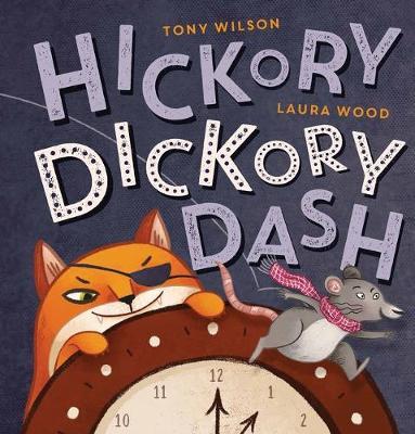 Hickory Dickory Dash by Wilson,Tony