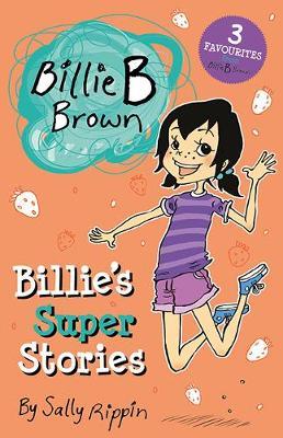 Billie's Super Stories by Sally Rippin
