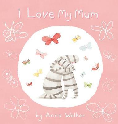 I Love My Mum book