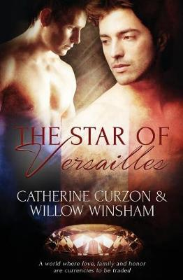 The Star of Versailles by Catherine Curzon