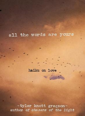 All the Words Are Yours book