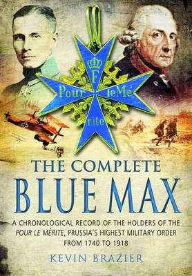 The Complete Blue Max by Kevin Brazier