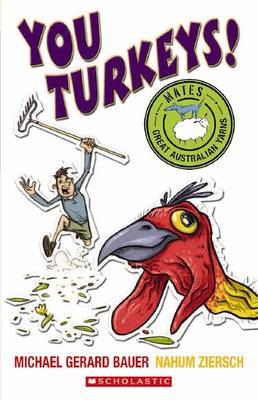 Mates: You Turkeys by Michael,Gerard Bauer