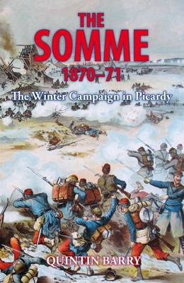 Somme 1870-71 by Quintin Barry
