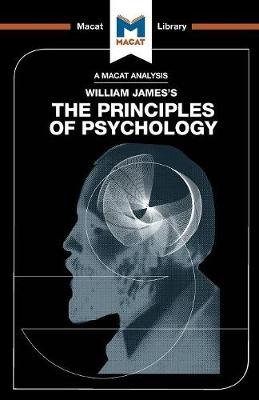 The Principles of Psychology by The Macat Team