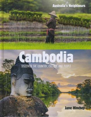 Australia's Neighbours: Cambodia by Jane Hinchey