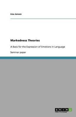 Markedness Theories by Jensen Lisa