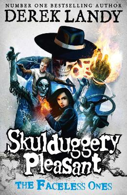 Skulduggery Pleasant #3: Faceless Ones by Derek Landy