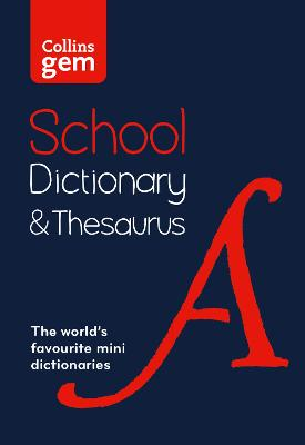 Gem School Dictionary and Thesaurus: Trusted support for learning, in a mini-format (Collins School Dictionaries) book